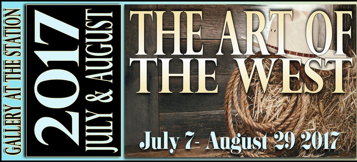 Art of the West Exhibit runs thru Aug 29