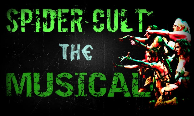 Spider Cult the Musical