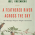 Echoes of Their Wings: The Life and Legacy of the Passenger Pigeon