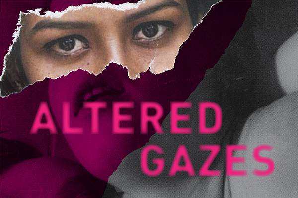 Altered Gazes