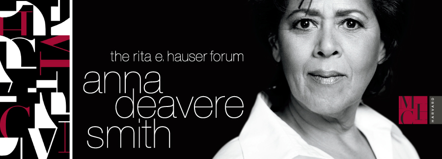 """The Rita E. Hauser Forum for the Arts: Anna Deavere Smith, """"Radical Hospitality"""" A Lecture/Performance"""