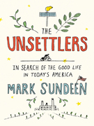UH Book Festival - The Unsettlers: In Search of the Good Life in Today's America with Mark Sundeen