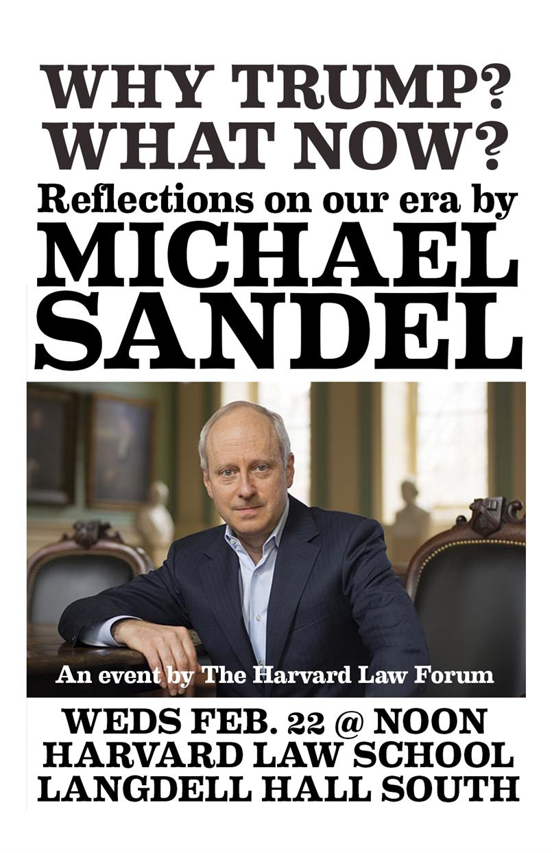 "Michael Sandel: ""Why Trump? What Now?"""