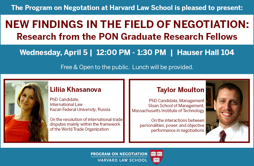 New Findings in the Field of Negotiation: Research from the PON Graduate Research Fellows