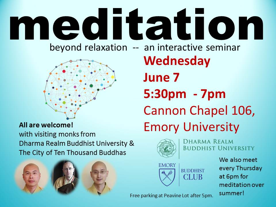 Meditation: Beyond Relaxation -- a seminar with Dharma Realm Buddhist University