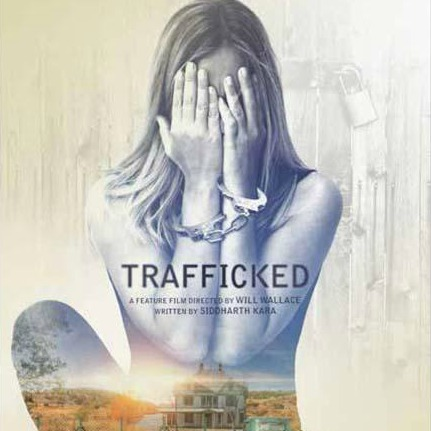 """Trafficked"" Film Screening & Panel Discussion"