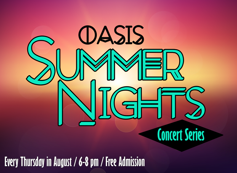 Oasis Summer Nights Concert Series