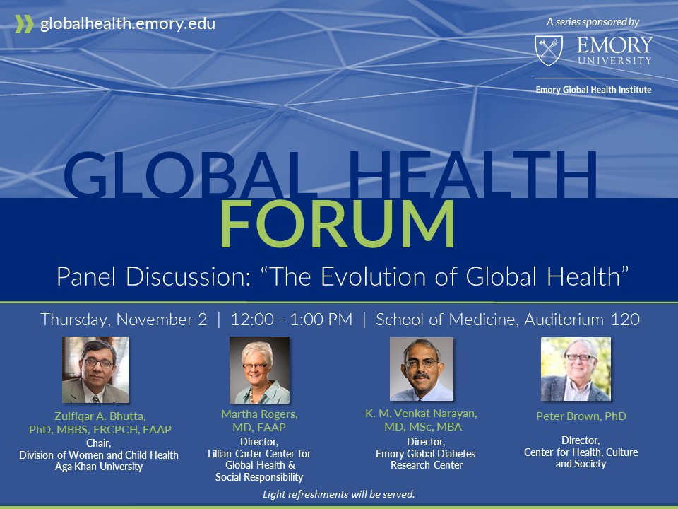Emory Global Health Institute Global Health Forum: 'The Evolution of Global Health'
