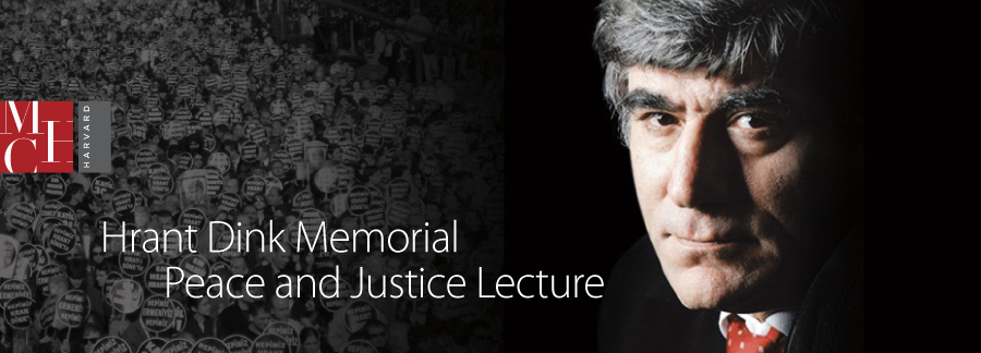 Hrant Dink Memorial Peace and Justice Lecture: Minorities and Human Rights in Turkey