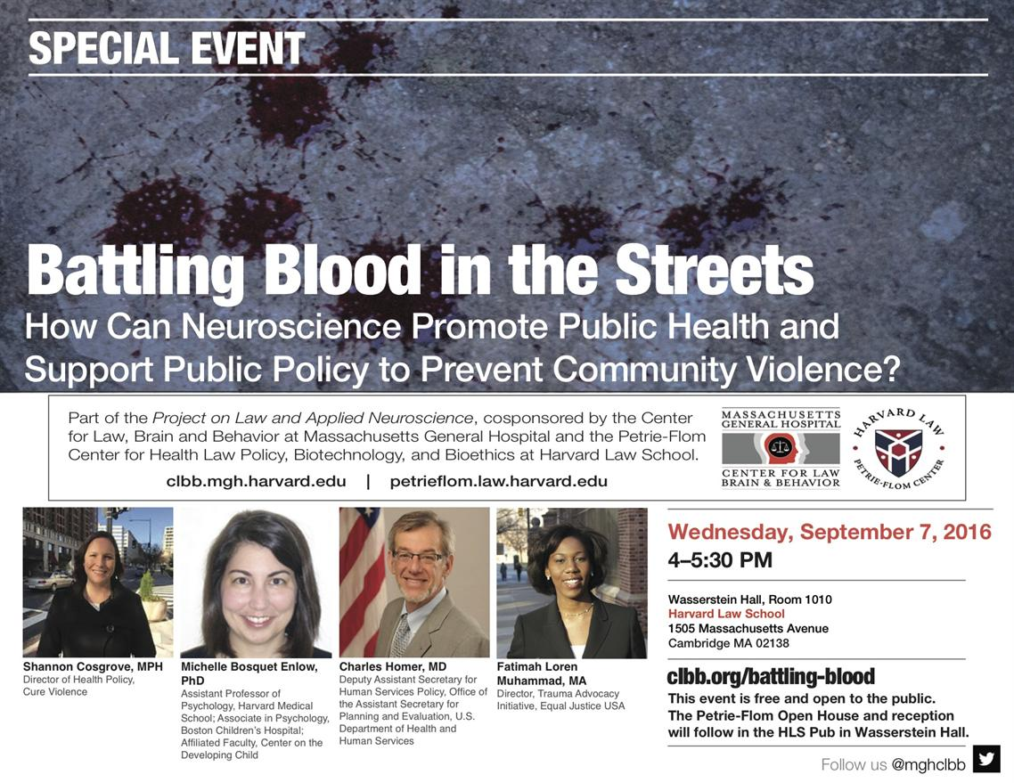 Battling Blood in the Streets: How Can Neuroscience Promote Public Health and Support Public Policy to Prevent Community Violence?