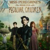 Teens' Sensory Friendly Film Event: Miss Peregrine's Home for Peculiar Children