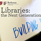Libraries: the Next Generation