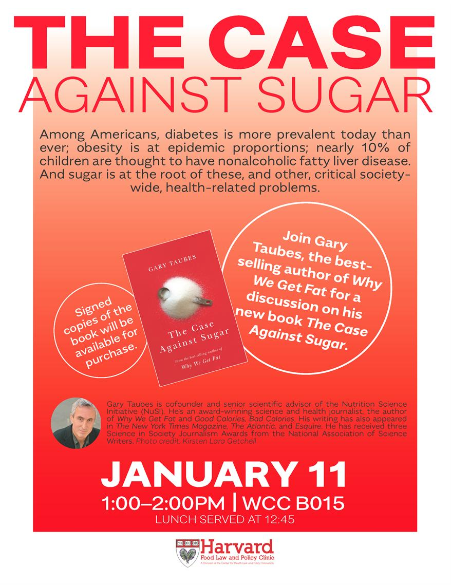 The Case Against Sugar: Gary Taubes