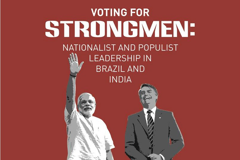 Voting for Strongmen: Nationalist and Populist Leadership in Brazil and India