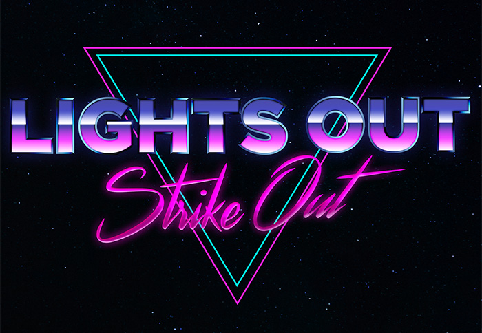 Live Well Late Night Lights Out Strike Out
