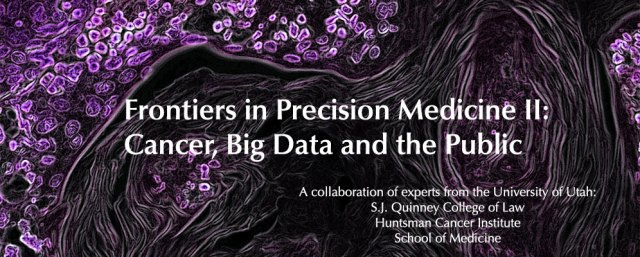 Frontiers in Precision Medicine II: Cancer, Big Data and the Public