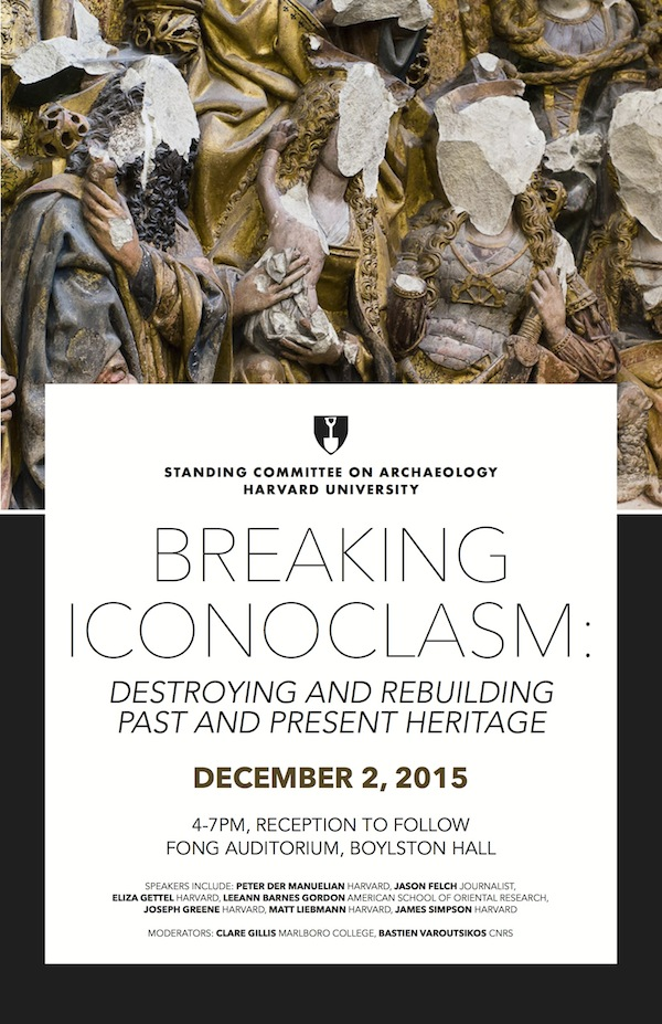 Breaking Iconoclasm: Destroying and Rebuilding Past and Present Heritage