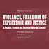 Violence, Freedom of Expression, and Justice: A Public Forum on Recent World Events