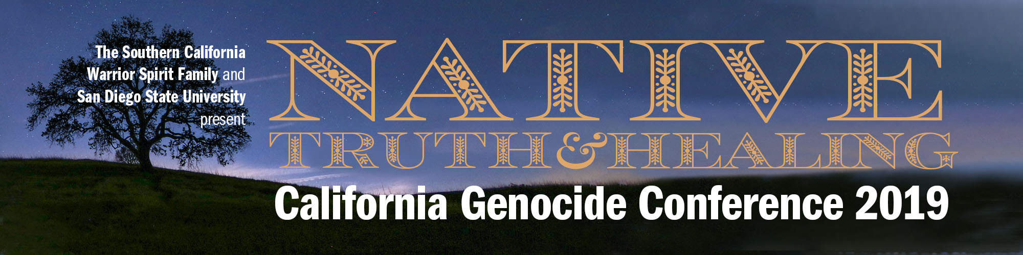 Native Truth and Healing: The Genocide, Oppression, Resilience, and Sovereignty of the First Peoples of California
