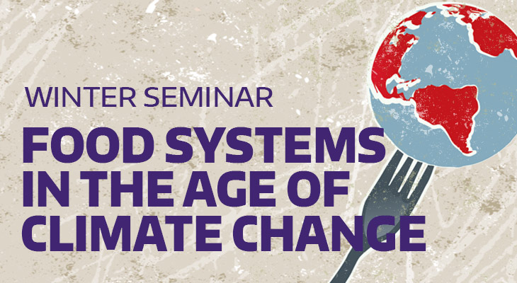 Seminar: Food Systems in the Age of Climate Change