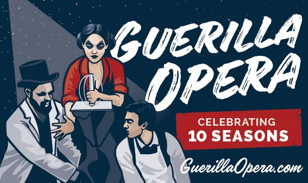Guerilla Opera: 10th Season Celebration!