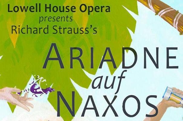 Lowell House Opera: Ariadne Auf Naxos
