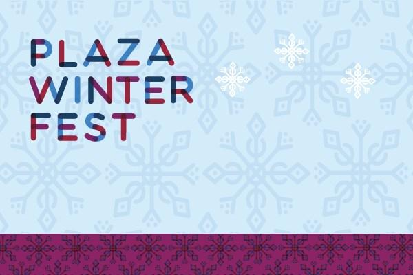 Plaza WinterFest 2017