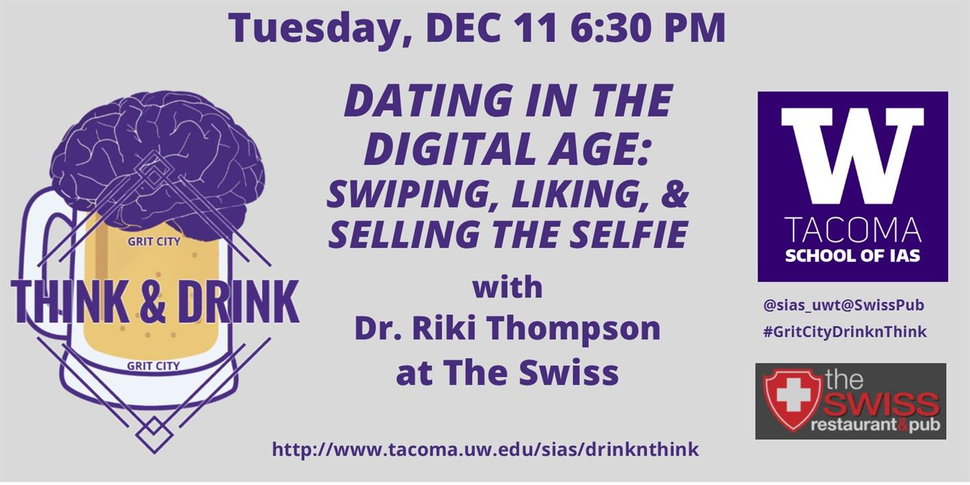 Grity City Think&Drink:  Dating in the Digital Age:  Swiping, Liking, & Selling the Selfie