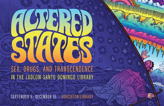 Altered States: Sex, Drugs, and Transcendence in the Ludlow-Santo Domingo Library