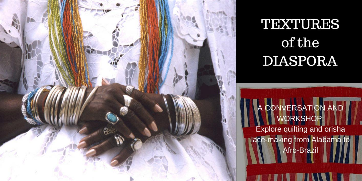 Gee's Bend Quilters and Afro-Brazilian Candomble Elders in Conversation