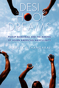 Stan Thangaraj - Desi Hoop Dreams