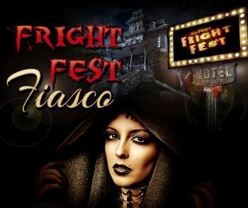 Fright Fest Fiasco