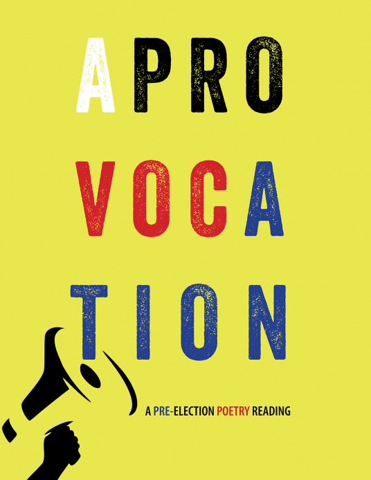 A Provocation: A Pre-Election Poetry Reading