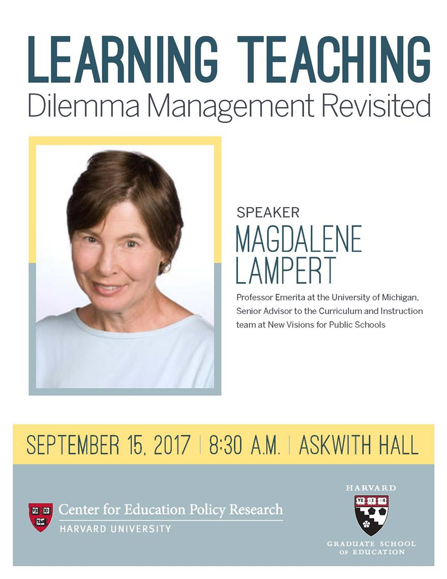 Learning Teaching: Dilemma Management Revisited with Magdalene Lampert