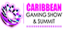 Caribbean Gaming Show & Summit