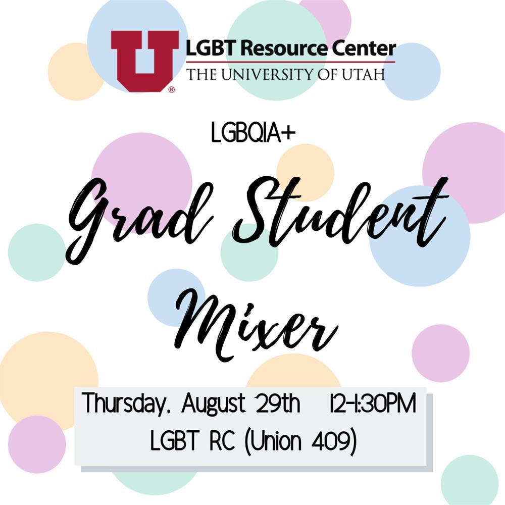 LGBTQIA+ Graduate Student Mixer