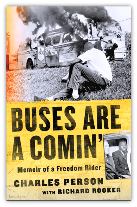 Historically Speaking: Buses are A Comin': A Conversation with Freedom Rider Charles Person