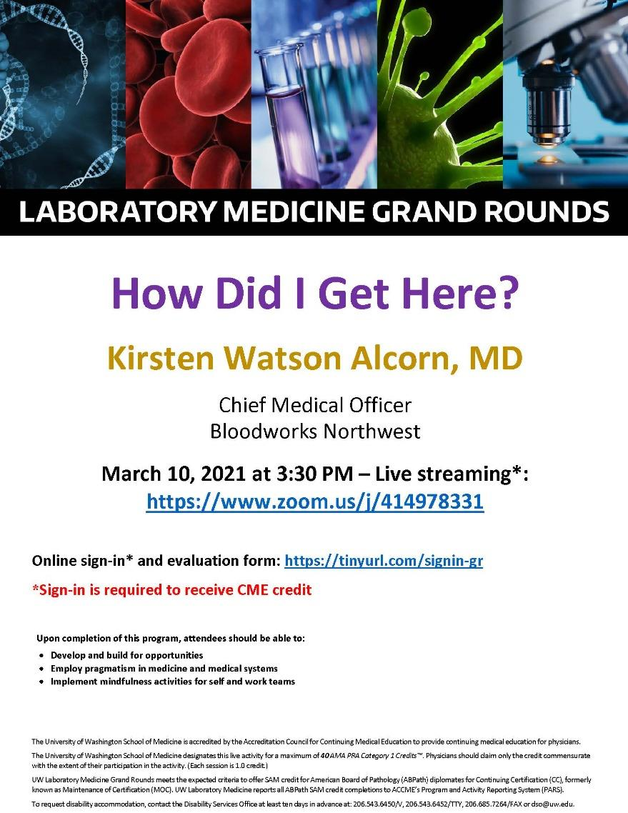 LabMed Grand Rounds: Kirsten Alcorn, MD - How Did I Get Here?