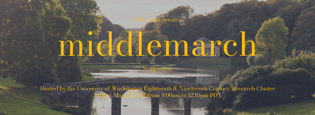 Middlemarch 150th Anniversary Symposium