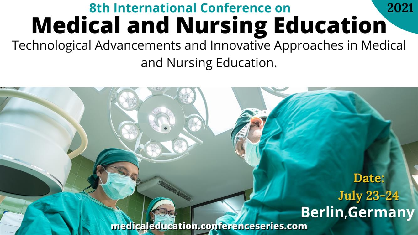 8th International Conference on  Medical and Nursing Education
