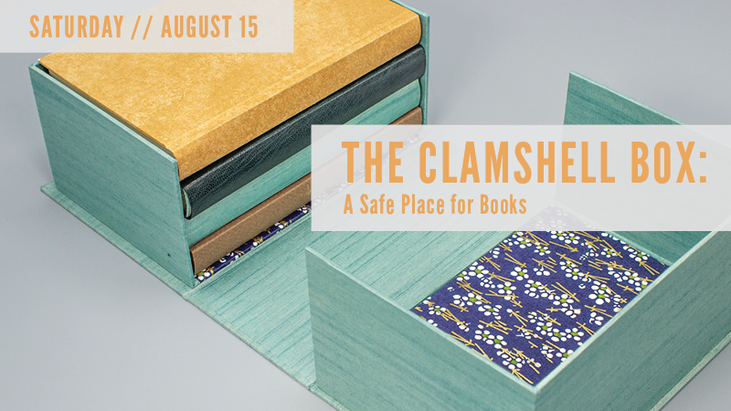 The Clamshell Box: A Safe Place for Books