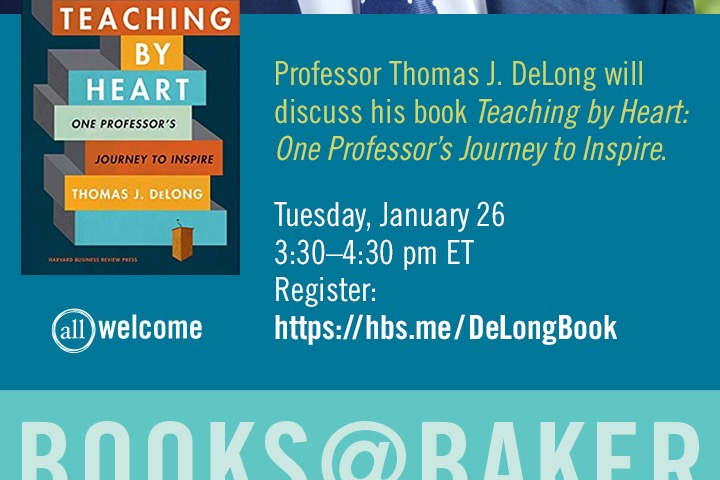 Live Books@Baker Zoom Event with Thomas J. DeLong