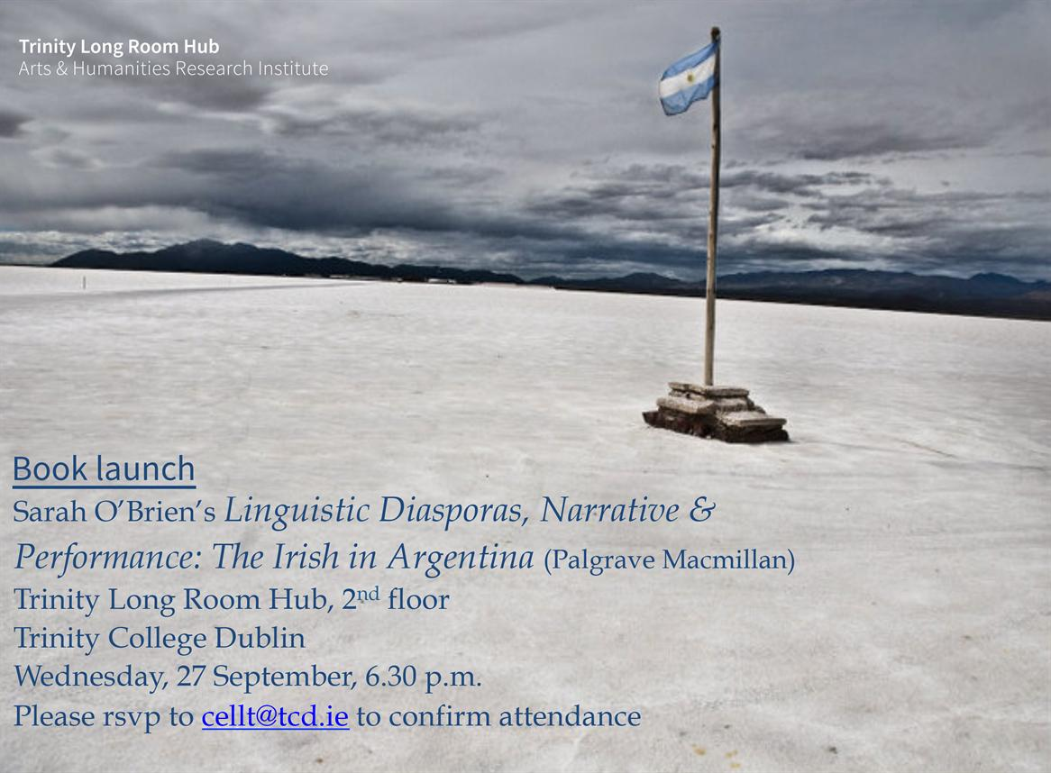 'The Irish in Argentina: Linguistic Diasporas, Narrative and Performance'