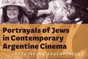 Portrayals of Jews in Contemporary Argentine Cinema