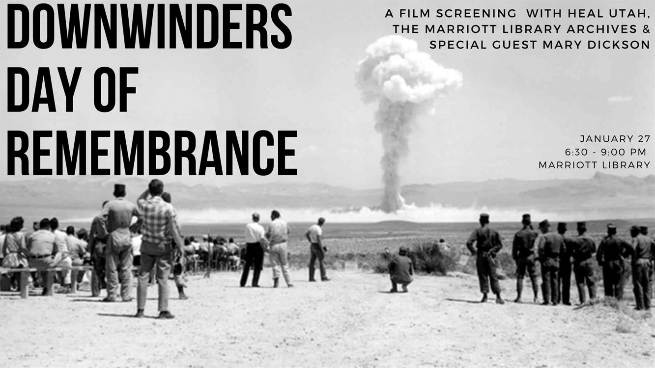 Downwinders Day of Remembrance - Free Film Screening