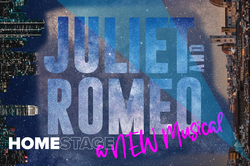 Juliet and Romeo A New Musical - Catalyst: A Theatre Think Tank