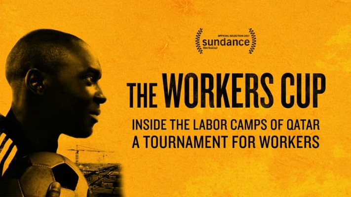 Film Screening: The Workers Cup