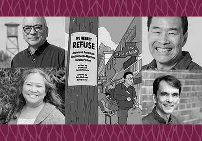 "Frank Abe, Tamiko Nimura, Ross Ishikawa and Tom Ikeda discuss ""We Hereby Refuse"""