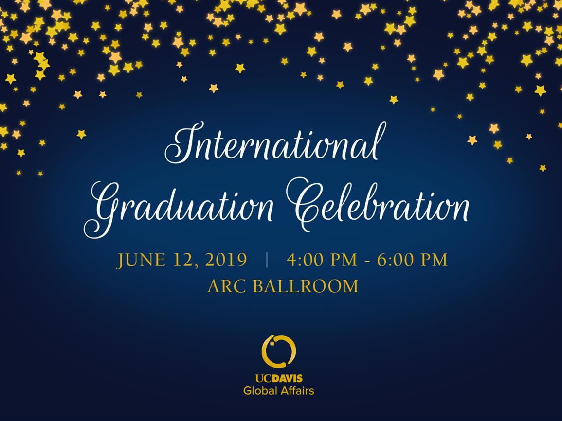 Uc Davis Academic Calendar 2019.Commencement Schedule And Graduation Celebrations Uc Davis