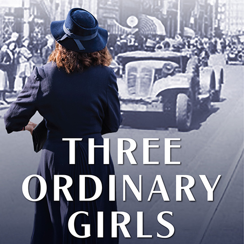Three Ordinary Girls: Women Resistance Fighters in WWII Netherlands